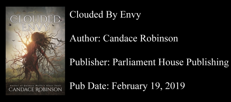 Clouded by Envy candace robinson